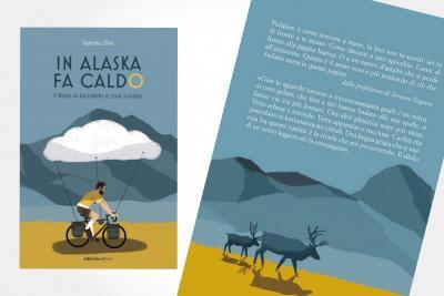 In Alaska fa caldo. Il nord, la bicicletta e Jack London